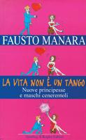 Fausto Manara - La vita non è un tango - Sperling&KupferEditori